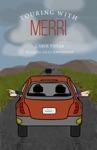 Touring With Merri