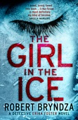 The Girl in the Ice - Robert Bryndza Cover Art