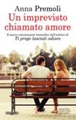 Anna Premoli - Un imprevisto chiamato amore artwork