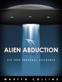 Martyn Collins - Alien Abduction Volume 1: Six True Personal Accounts kunstwerk
