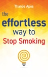 The Effortless Way To Stop Smoking