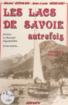 Les Lacs De Savoie Autrefois  Annecy Le Bourget Aiguebelette Et Les Autres