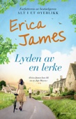 Erica James - Lyden av en lerke artwork