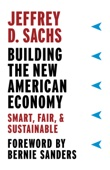 Building the New American Economy - Jeffrey D. Sachs Cover Art