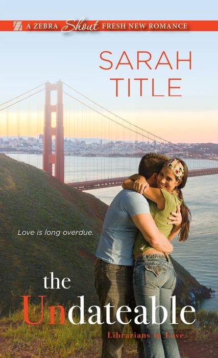 The Undateable Sarah Title Book