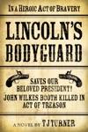 Lincolns Bodyguard