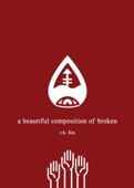 A Beautiful Composition of Broken - r.h. Sin Cover Art