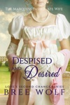 Despised  Desired - The Marquess Passionate Wife 3 Loves Second Chance Series