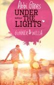 Under the Lights – Gunner und Willa