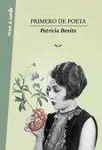 Patricia Benito - Primero de poeta portada