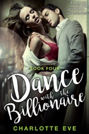DOWNLOAD OF DANCE WITH THE BILLIONAIRE - BOOK FOUR PDF EBOOK