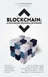 Blockchain La Revolucin Industrial De Internet