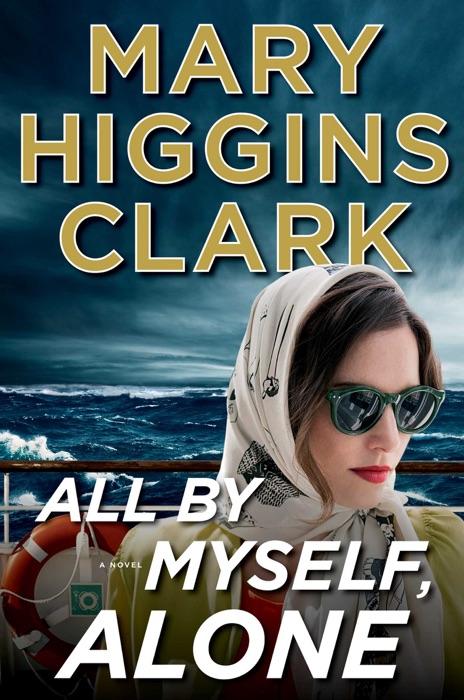 All by Myself Alone Mary Higgins Clark Book