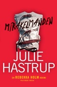 Julie Hastrup - Mirakelmanden artwork