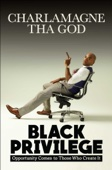 Charlamagne Tha God - Black Privilege  artwork
