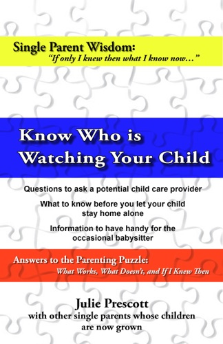 Child Care Tips Know Who Is Watching Your Child