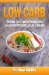 Low Carb 50 Low Carb Lunch Recipes For Successful Weight Loss In 2 Weeks