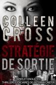 Stratégie de sortie: Crimes et enquêtes
