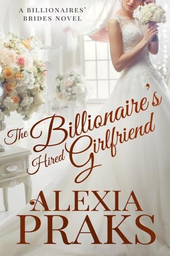 The Billionaires Hired Girlfriend