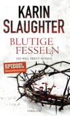 Karin Slaughter - Blutige Fesseln Grafik
