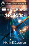 What Price Honour Merkiaari Wars 2