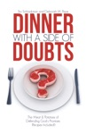 Dinner With A Side Of Doubts