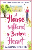 Alison Sherlock - A House to Mend a Broken Heart artwork