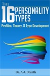 The 16 Personality Types Profiles Theory  Type Development