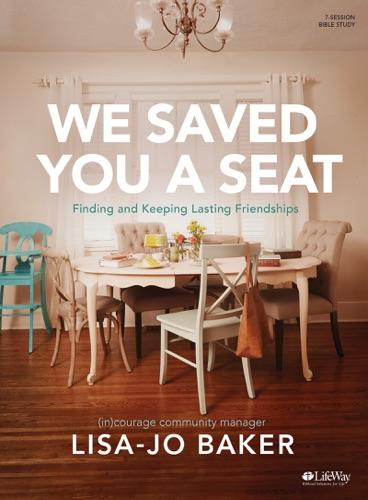 We Saved You a Seat - Bible Study eBook