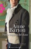Anne Barton - Nella trappola del duca artwork