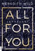 Meredith Wild - All for You - Sehnsucht Grafik