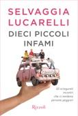Selvaggia Lucarelli - Dieci piccoli infami artwork