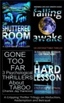 Gone Too Far 3 Psychological Thrillers About Taboo A Gripping Thriller Trilogy On Abduction Redemption And Betrayal