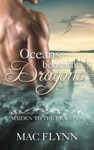 Oceans Beneath Dragons Maiden To The Dragon 5 Alpha Dragon Shifter Romance