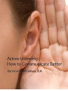 Active Listening How To Communicate Better