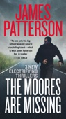 The Moores Are Missing - James Patterson Cover Art