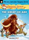 Geronimo Stilton Graphic Novels 5 The Great Ice Age