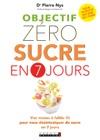 Objectif Zro Sucre En 7 Jours