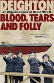 Blood, Tears and Folly