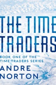 Andre Norton - The Time Traders  artwork