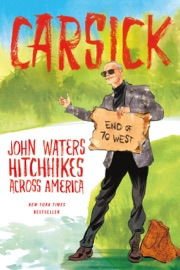 Carsick - John Waters Book