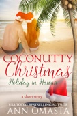 Coconutty Christmas ~ Holiday in Hawaii (A short story)