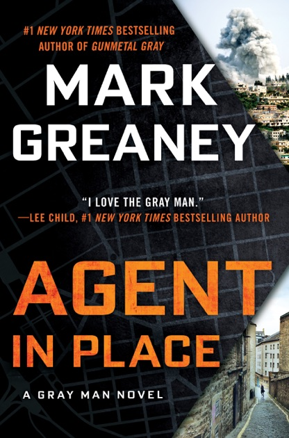 agent in place by mark greaney on ibooks