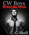 CW Boys Starting Over