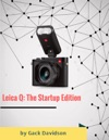 Leica Q The Startup Edition