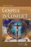 Gospels In Conflict