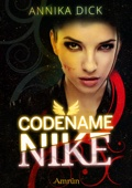 Annika Dick - Codename Nike (Band 1) Grafik