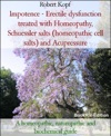 Erectile Dysfunction Treated With Homeopathy Acupressure And Biochemistry Schuessler Salts Cell Salts