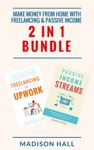 Make Money From Home With Freelancing  Passive Income 2 In 1 Bundle