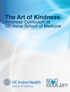 The Art Of Kindness Kindness Curriculum At UC Irvine School Of Medicine